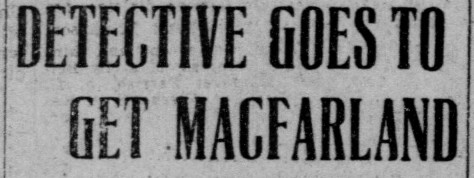 MacFarland Arrest